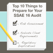 Top 10 Things to Prepare for Your SSAE 16 Audit