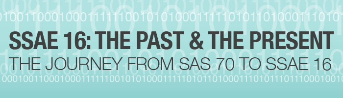SSAE 16: The Past and the Present