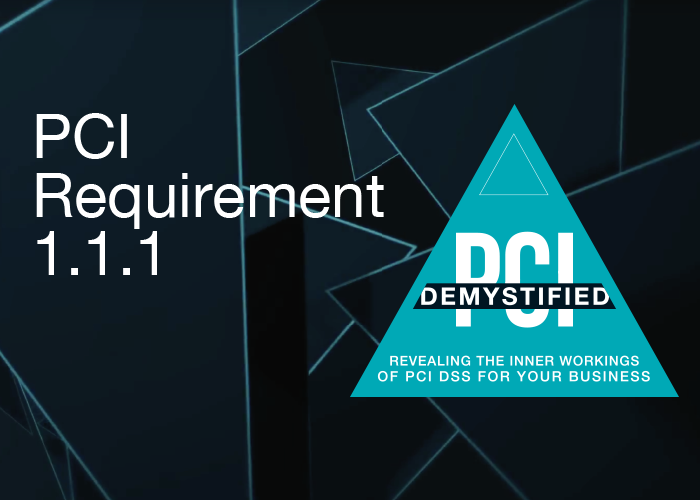 PCI DSS Requirement 1.1.1: Implementing a Change Control Program