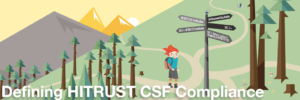 Defining HITRUST CSF Compliance