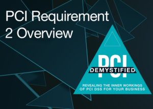 Introduction to PCI Requirement 2