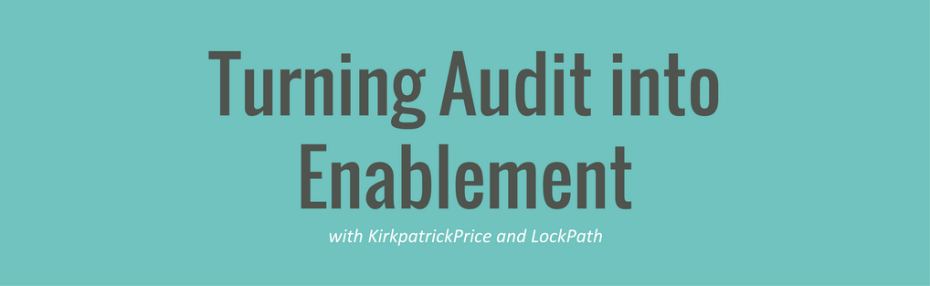 Turning Audit Into Enablement
