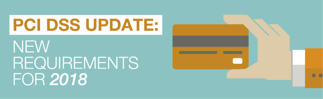 PCI DSS: New Requirements in 2018