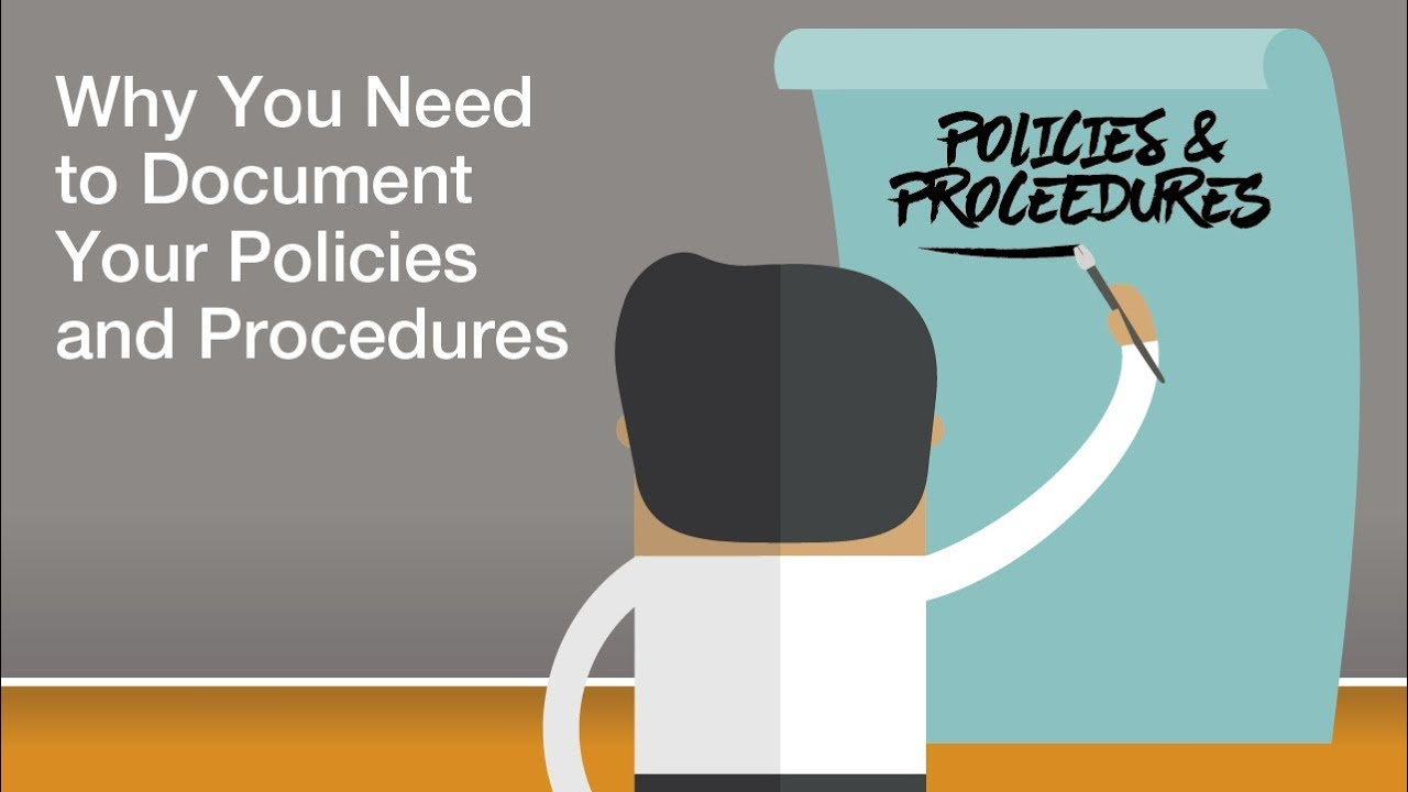 Why You Need To Document Your Policies And Procedures