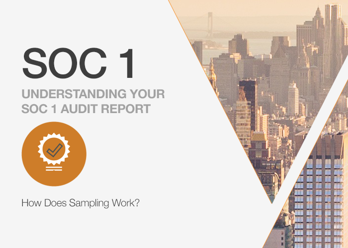 Understanding Your SOC 1 Report: How Does Sampling Work?