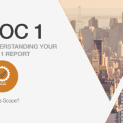 Understanding Your SOC 1 Report: What is Scope?