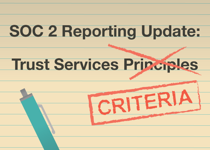 SOC 2 Reporting Update: 2017 Trust Services Criteria