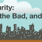 Cloud Security: The Good, The Bad, and The Ugly