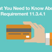 Overdue on New PCI Penetration Testing Requirements? What You Need to Know About PCI Requirement 11.3.4.1