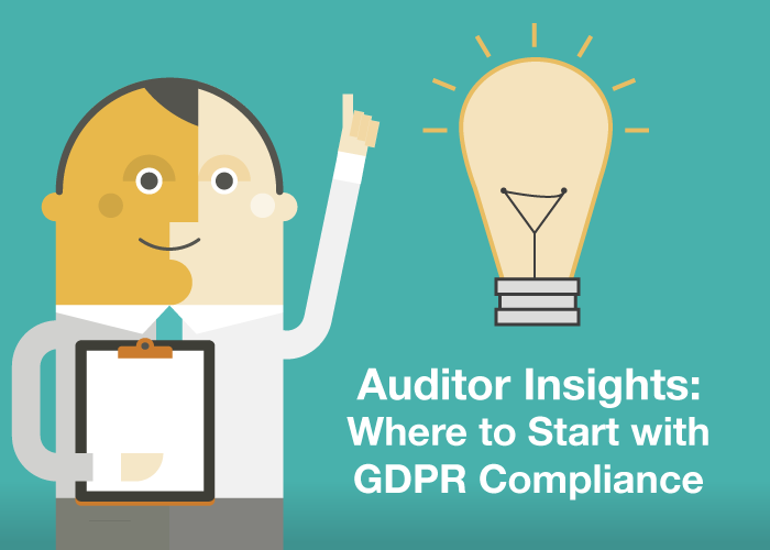Auditor Insights: Where to Start with GDPR Compliance