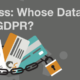 GDPR Readiness: Whose Data is Covered by GDPR?