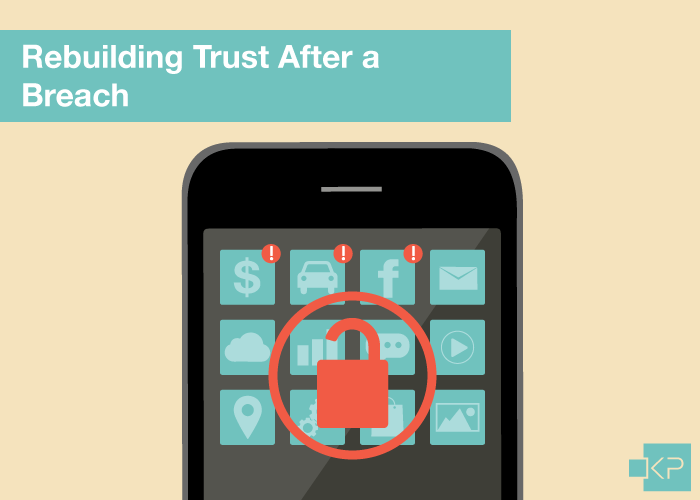 Rebuilding Trust After a Data Breach