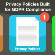 Privacy Policies Built for GDPR Compliance