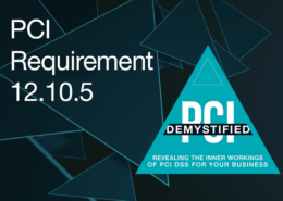 PCI Requirement 12.10.5 – Include Alerts from Security Monitoring Systems, Including but Not Limited to Intrusion-Detection, Intrusion-Prevention, Firewalls, and File-Integrity Monitoring Systems