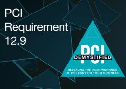 PCI Requirement 12.9 – Additional Requirement for Service Providers Only: Service Providers Acknowledge in Writing to Customers That They are Responsible for the Security of Cardholder Data