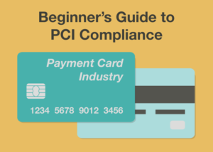 Beginner's Guide to PCI Compliance
