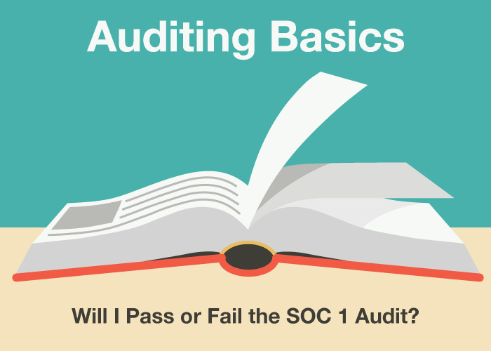 Will I Pass or Fail the SOC 1 Audit?