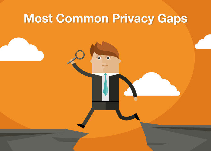 Most Common Privacy Gaps